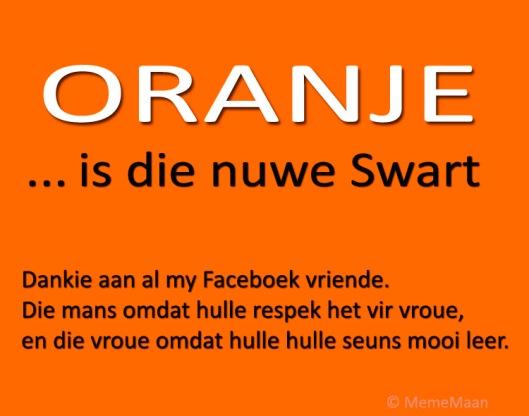 Hierdie was op my Facebook vandag: Oranje is die nuwe swart